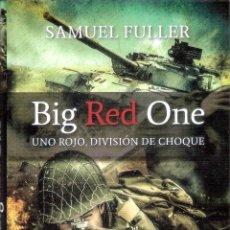 Libros de segunda mano: BIG RED ONE . UNO ROJO, DIVISION DE CHOQUE. - SAMUEL FULLER. Lote 245291355