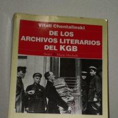 Libros de segunda mano: DE LOS ARCHIVOS LITERARIOS DEL KGB VITALI CHENTALINSKI, 549 PAGINAS.. Lote 245478860