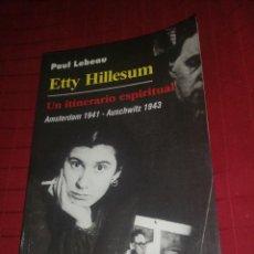 Libros de segunda mano: PAUL LEBEAU , ETTY HILLESUM UN ITINERARIO ESPIRITUAL.... Lote 245502950