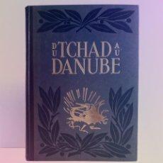 Libros de segunda mano: ESPECTACULAR LIBRO DEL CHAD AL DANUBIO FOTOGRAFIAS EJERCITO FRANCES CONTRA EL III REICH AÑOS 40´S. Lote 245617965