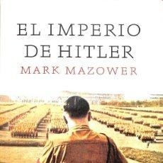 Libros de segunda mano: EL IMPERIO DE HITLER. Lote 245951715