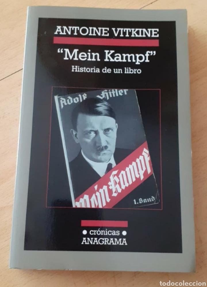 ANTOINE VITKINE :MEIN KAMPF. HISTORIA DE UN LIBRO. ANAGRAMA (Libros de Segunda Mano - Historia - Segunda Guerra Mundial)