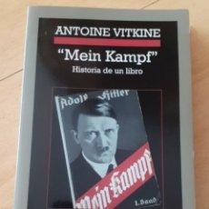 Libros de segunda mano: ANTOINE VITKINE :MEIN KAMPF. HISTORIA DE UN LIBRO. ANAGRAMA. Lote 246136905