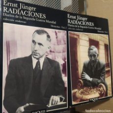 Libros de segunda mano: RADIACIONES. DIARIOS DE LA SEGUNDA GUERRA MUNDIAL. MEMORIAS- VOL. 1 Y VOL. 2(JÜNGER, ERNST). Lote 246287155