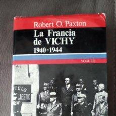 Livros em segunda mão: LA FRANCIA DE VICHY, 1940/44, ROBERT PAXTON, ENVÍO GRATIS. Lote 246484655