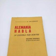 Livres d'occasion: ALEMANIA HABLA. LA GUERRA POR DENTRO. H. VON BERNER. Lote 246677525