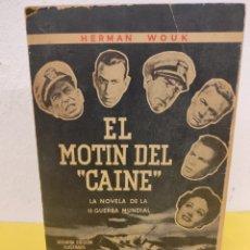 """Libros de segunda mano: HERMAN WOUK EL MOTIN DEL """"CAINE"""" LA NOVELA DE LA II GUERRA MUNDIAL SEGUNDA EDICION ILUSTRADA. Lote 246797565"""