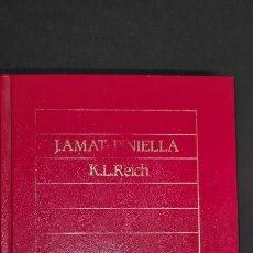 Libros de segunda mano: ELS CATALANS AL CAMP D EXTERMINI DE HITLER. K. L. REICH. J. AMAT PINIELLA. Lote 247299950