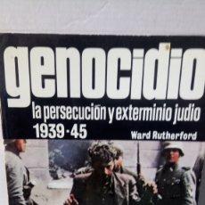 Libros de segunda mano: LIBRO GENOCIDIO. WARD RUTHERFORD. EDITORIAL SAN MARTÍN. AÑO 1979.. Lote 247460130