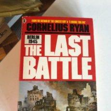 Libros de segunda mano: THA LAST BATTLE DE CORNELIUS RYAN. Lote 247915925