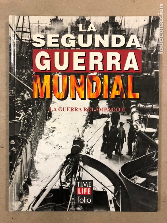 Libros de segunda mano: LA SEGUNDA GUERRA MUNDIAL. GERALD SIMONS. EDICIONES FOLIO - TIME LIFE 1995. 10 TOMOS. - Foto 7 - 248080820