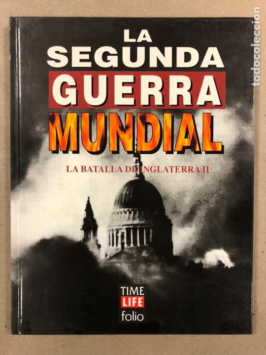 Libros de segunda mano: LA SEGUNDA GUERRA MUNDIAL. GERALD SIMONS. EDICIONES FOLIO - TIME LIFE 1995. 10 TOMOS. - Foto 9 - 248080820