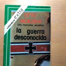 Libros de segunda mano: LA GUERRA DESCONOCIDA. MIS MEMORIAS SECRETAS. OTTO SKORZENY. VOLUMEN EXTRA. NAZISMO. SS. Lote 251168455