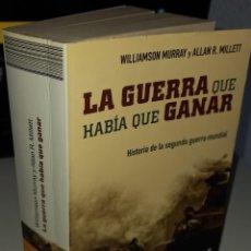 Livres d'occasion: LA GUERRA QUE HABÍA QUE GANAR - MURRAY / MILLETT. Lote 251875670