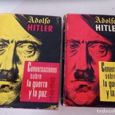 Libros de segunda mano: ADOLF HITLER. CONVERSACIONES SOBRE LA GUERRA Y PAZ (2 TOMOS, 1941-1942 Y 1942-1944). 1ª EDIC. REF UR. Lote 252209730