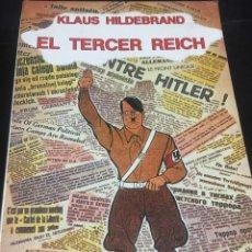 Libros de segunda mano: EL TERCER REICH. KLAUS HILDEBRAND. EDICIONES CÁTEDRA 1988. Lote 253079305