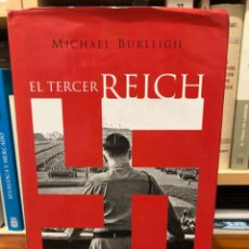 Libros de segunda mano: EL TERCER REICH. UNA NUEVA HISTORIA. MICHAEL BURLEIGH. EDITORIAL TAURUS. NAZISMO.. Lote 253192065