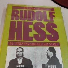 Libros de segunda mano: RUDOLF HESS. EL PRISIONERO DE SPANDAU. EUGENE BIRD. DOPESA 1974. REF. UR. Lote 253287100