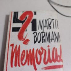 Livres d'occasion: MEMORIAS. MARTIN BORMANN PRIMERA EDICION REF. UR. Lote 253972185