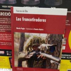 Libros de segunda mano: LOS FRANCOTIRADORES......FUERZAS DE ELITE.....MARTIN PEGLER.....2009..... Lote 254053460