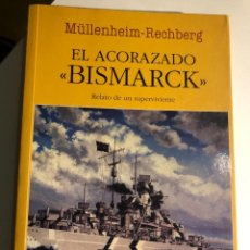 Libros de segunda mano: EL ACORAZADO 'BISMARCK' DE MÜLLENHEIM-RECHBERG. Lote 254113535