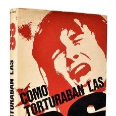 Libros de segunda mano: CÓMO TORTURABAN LAS SS - J. BOGATSVO. Lote 254897120