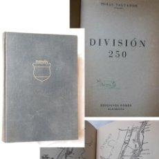 Libros de segunda mano: DIVISION 350. TOMAS SALVADOR. 1954. Lote 254928700