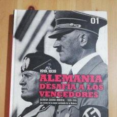 Libros de segunda mano: ALEMANIA DESAFÍA A LOS VENCEDORES. ESTREPITOSO FRACASO DEL TRATADO DE VERSALLES. Lote 255379915