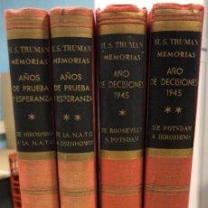 Libros de segunda mano: H.S. TRUMAN MEMORIAS. AÑO DE DECISIONES 1945 (2 TOMOS) Y AÑOS DE PRUEBA Y ESPERANZA (2 TOMOS). Lote 168619553