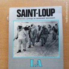 Libros de segunda mano: LA DIVISIÓN AZUL. SAINT LOUP. Lote 255969470