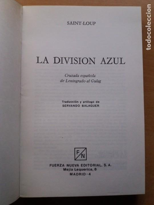 Libros de segunda mano: LA DIVISIÓN AZUL. SAINT LOUP - Foto 3 - 255969470