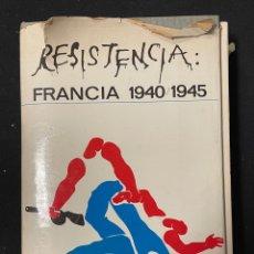 Libros de segunda mano: RESISTENCIAFRANCIA 1940 1945 BLAKE EHRLICH. Lote 257428690