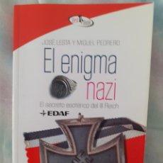 Libros de segunda mano: EL ENIGMA NAZI - JOSE LESTA Y MIGUEL PEDRERO. Lote 257719470