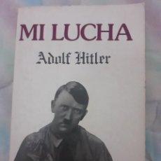 Libros de segunda mano: MI LUCHA - ADOLF HITLER. Lote 258806545