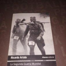Libros de segunda mano: LA SEGUNDA GUERRA MUNDIAL, ARTOLA, RICARDO. Lote 258806675