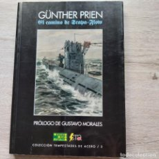 Libros de segunda mano: EL CAMINO DE SCAPA-FLOW GUNTHER PRIEN GASTOS DE ENVIO GRATIS ENR. Lote 278870433