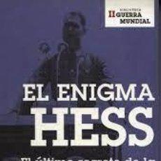 Libros de segunda mano: EL ENIGMA HESS. EL ÚLTIMO SECRETO DE LA SEGUNDA GUERRA MUNDIAL AL DESCUBIERTO. MARTÍN ALLEN. Lote 261356700