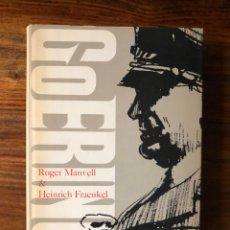 Libros de segunda mano: GOERING. ROGER MANVELL Y HEINRICH FRAENKEL. EDITORIAL GRIJALBO. NAZISMO. BIOGRAFÍA. Lote 261630435