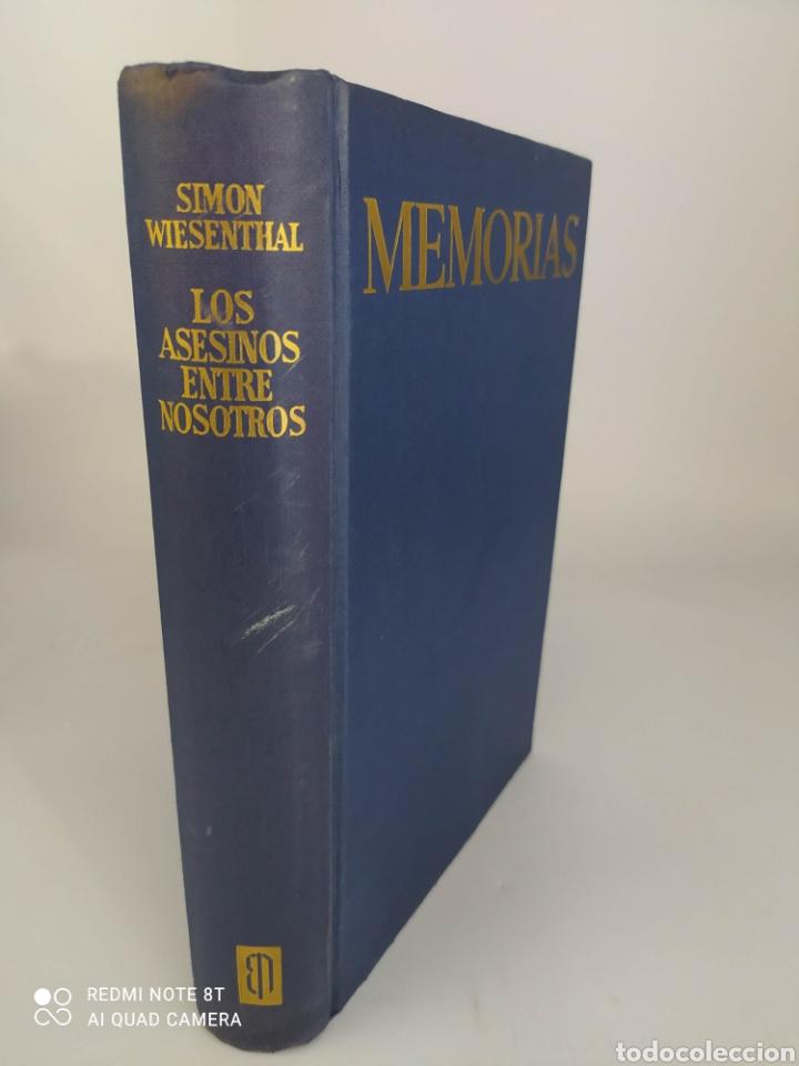 MEMORIAS. LOS ASESINOS ENTRE NOSOTROS. SIMON WIESENTHAL. 1ª EDICION (Libros de Segunda Mano - Historia - Segunda Guerra Mundial)
