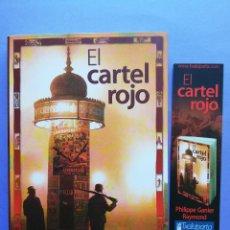 Libros de segunda mano: EL CARTEL ROJO PHILIPPE GANIER RAYMOND 2008 TXALAPARTA + MARCAPÁGINAS. Lote 262289100