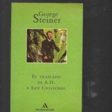 Libros de segunda mano: LIBRO EL TRASLADO DE A. H. A SAN CRISTOBAL CON 208 PAGINAS 1994. Lote 262312400