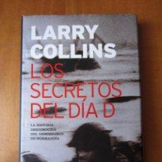 Libros de segunda mano: LOS SECRETOS DEL DIA D (LARRY COLLINS) (PLANETA). Lote 262327685