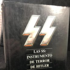 Libros de segunda mano: LAS SS: INSTRUMENTO DE TERROR DE HITLER. GORDON WILLIAMSON 1995 EDITORIAL AGATA. Lote 262547785