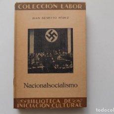 Libros de segunda mano: LIBRERIA GHOTICA. JUAN BENEYTO PEREZ. NACIONALSOCIALISMO. LABOR 1934.MUY ILUSTRADO.. Lote 263203800