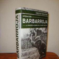 Livres d'occasion: OPERACIÓN BARBARROJA. LA INVASION ALEMANA DE LA UNIÓN SOVIÉTICA - CHRISTER BERGSTRÖM. Lote 263914660