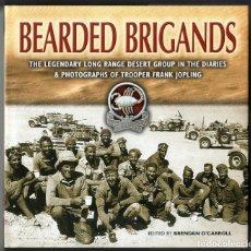 Libros de segunda mano: BEARDED BRIGANDS: THE DIARIES OF TROOPER FRANK JOPLING - BRENDAN O'CARROLL - 2003. Lote 266150608