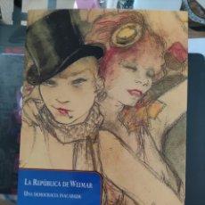 Livres d'occasion: LA REPÚBLICA DE WEIMAR - HORST MÖLLER. Lote 267049594