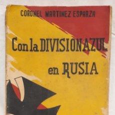 Libros de segunda mano: CON LA DIVISIÓN AZUL EN RUSIA 1937. Lote 269006844