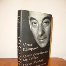 Libros de segunda mano: QUIERO DAR TESTIMONIO HASTA EL FINAL. DIARIOS, 1933-1941 - VÍCTOR KLEMPERER - GALAXIA GUTENBERG. Lote 269180038