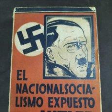 Libros de segunda mano: EL NACIONALSOCIALISMO EXPUESTO POR HITLER. GONZÁLEZ BLANCO. Lote 269294588